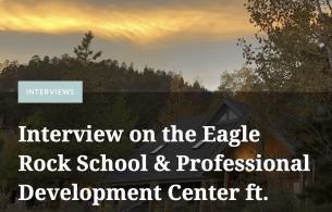 WoBistDude: Interview on the Eagle Rock School & Professional Development Center ft. Chelsea Ehret